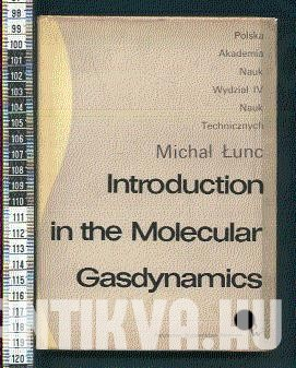 Introduction in the Molecular Gasdynamics