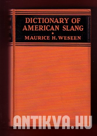 A Dictionary of American Slang