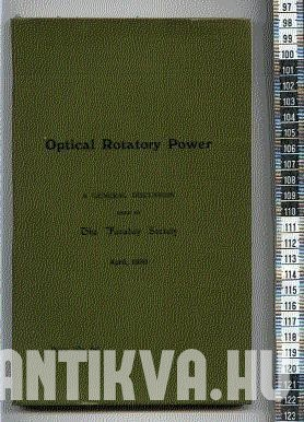 Optical Rotatory Power. A general discussion