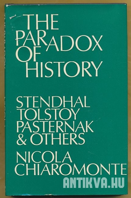 The Paradox of History. Stendhal, Tolstoy, Pasternak and others
