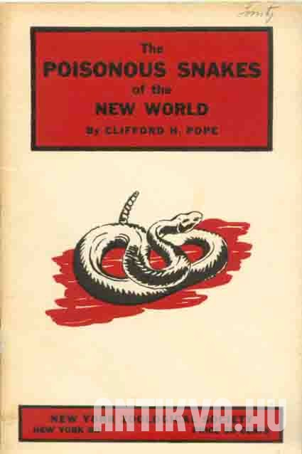 The Poisonous Snakes of the New World
