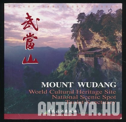Mount Wudang. World Cultural Heritage Site; National Science Spot; Taoist Santctuary
