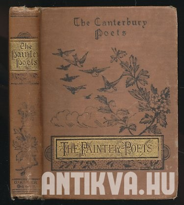 The Canterbury Poets. The Painter-Poets