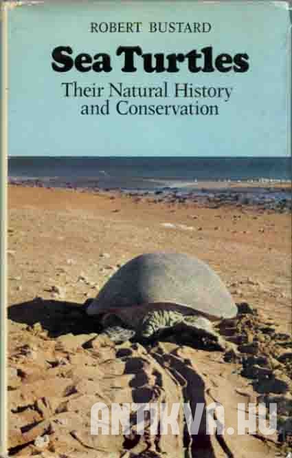 Sea Turtles. Natural History of Conservation.