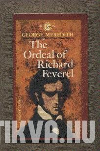 The Ordeal of Richard Feverel. A History of Father and Son