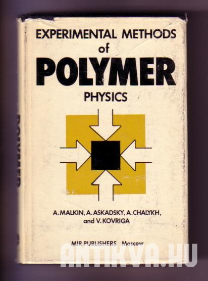 Experimental Methods of Polymer Physics (Measurement of Mechanical Properties, Viscosity, and Diffusion)