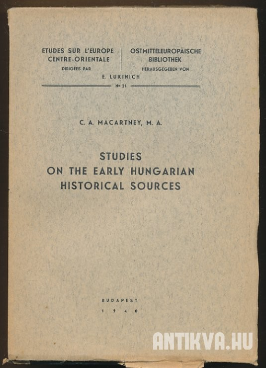 Studies on the Early Hungarian Historical Sources
