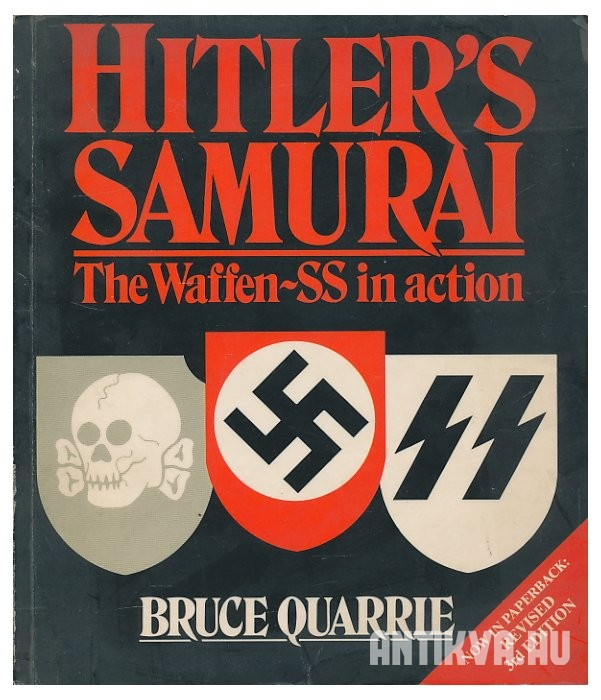 Hitler's samurai. The Waffen-SS in action