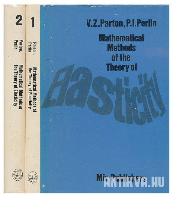 Mathematical Methods of the Theory Elasticity. I-II.