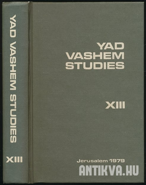 Yad Vashem Studies Yad Vashem Studies on the European Jewish Carastrophe and Resistance XIII.