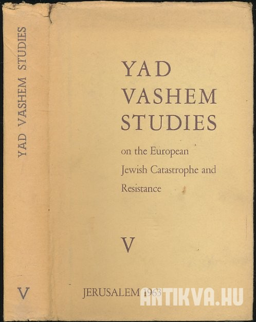 Yad Vashem Studies on the European Jewish Carastrophe and Resistance V.
