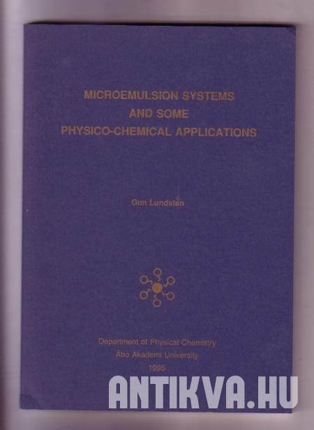 Microemulsion Systems and some Physico-chemical Applications