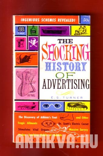 The Shocking History of Advertising