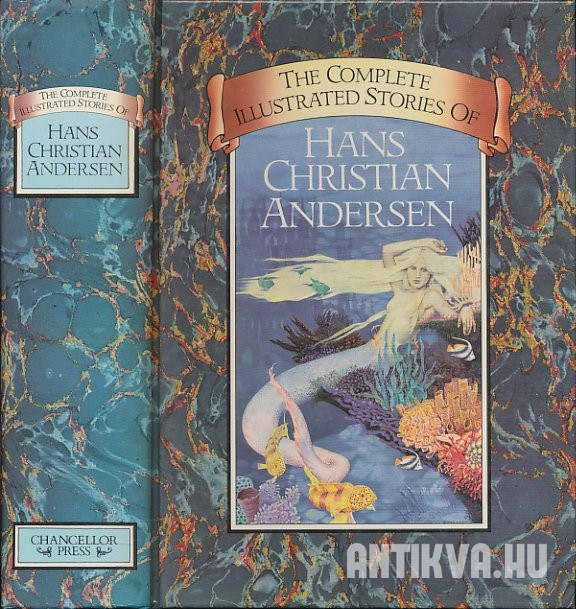 The Complete Illustrated Stories of Hans Christian Andresen