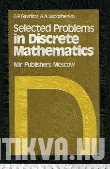Selected Problems in Discrete Mathematics
