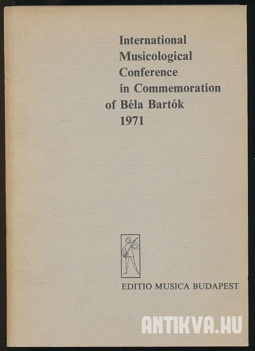 International Musicological Conference in Commemoration of Béla Bartók 1971