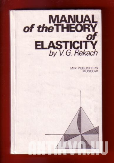 Manual of the Theory of Elasticity