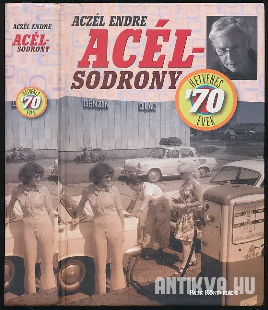 Acélsodrony. '70-as évek