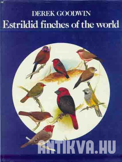 Estrildid finches of the world