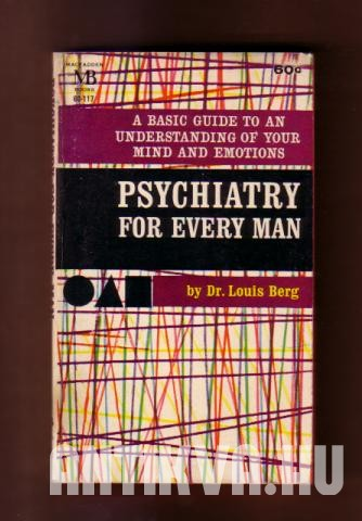 Psychiatry for Every Man