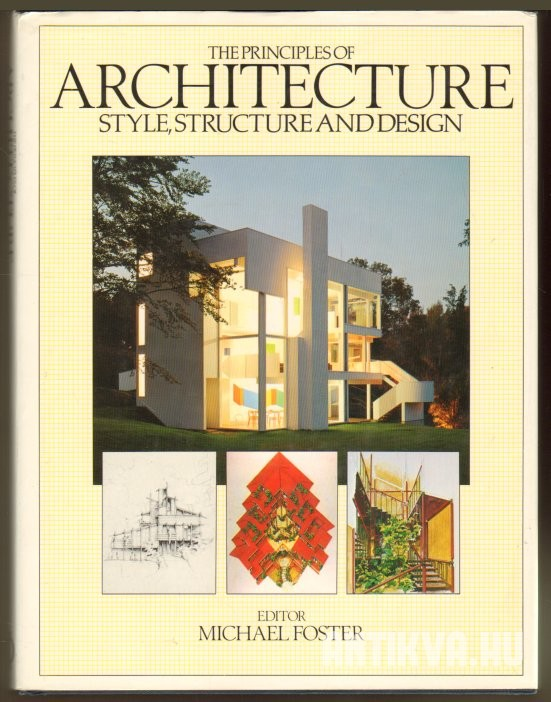 The Principles of Architecture Style, Structure and Design