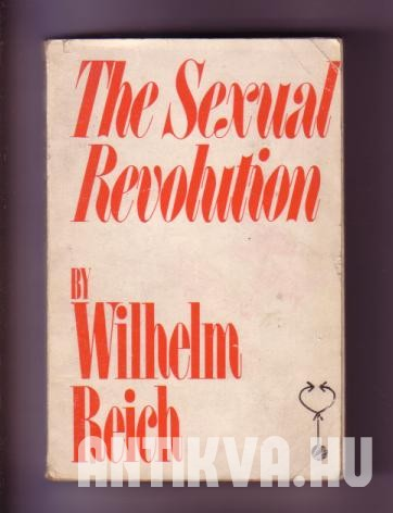 The sexual revolution. Toward a Self-Governing Character Sructure