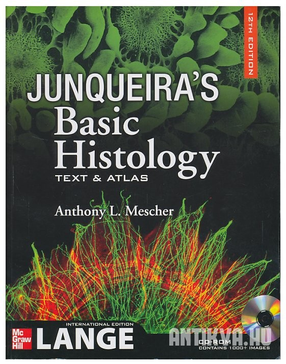 Junqueira's Basic Histology. Text and Atlas