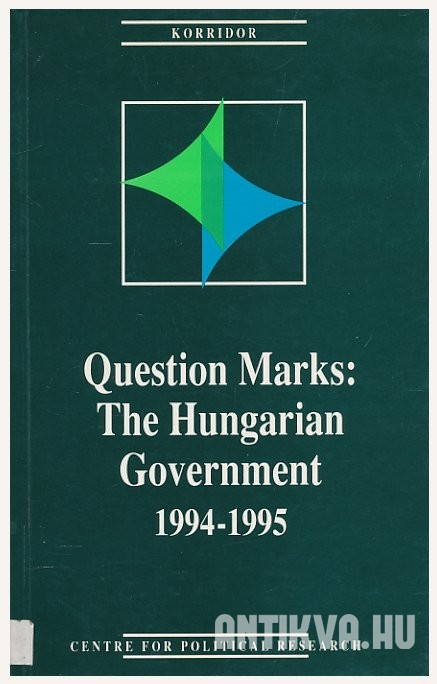 Question Marks: the Hungarian Government. 1994-1995