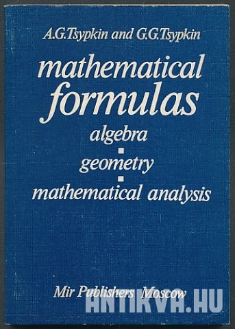 Mathematical formulas. Algebra, geometry, mathematical analysis