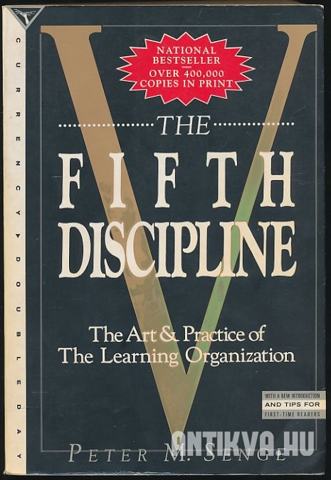 The Fifth Discipline. The Art & Practice of The Learning Organization