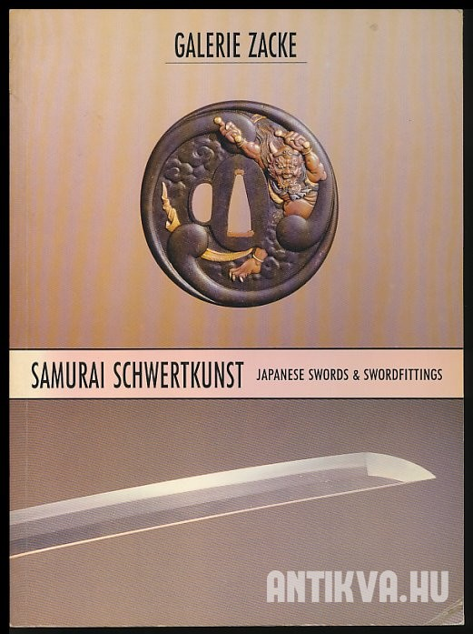 Samurai Schwertklingen und Schwertzierate. Japanese Swords and Swordfittings