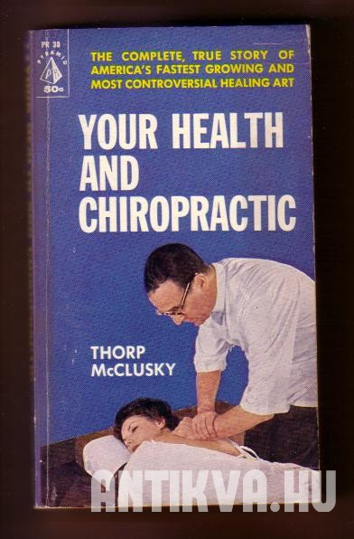 Your Health and Chiropractic