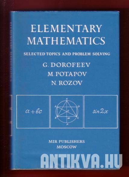 Elementary Mathematics. Selected Topics and Problem Solving