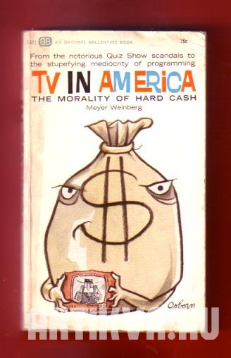 TV in American. The Morality of Hard Cash