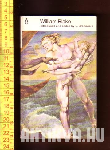 William Blake. A Selection of poems and letters