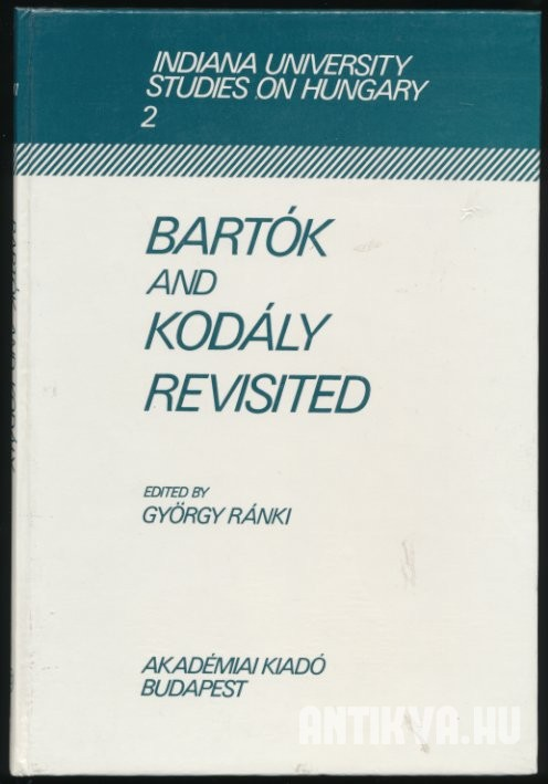 Bartók and Kodály Revisited