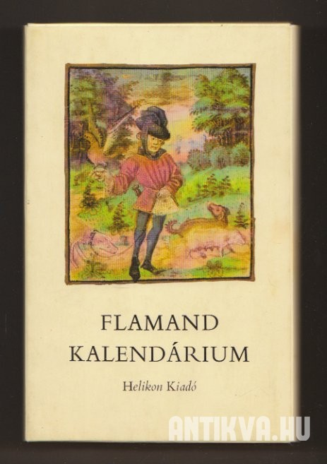 Flamand kalendárium [Reprint]