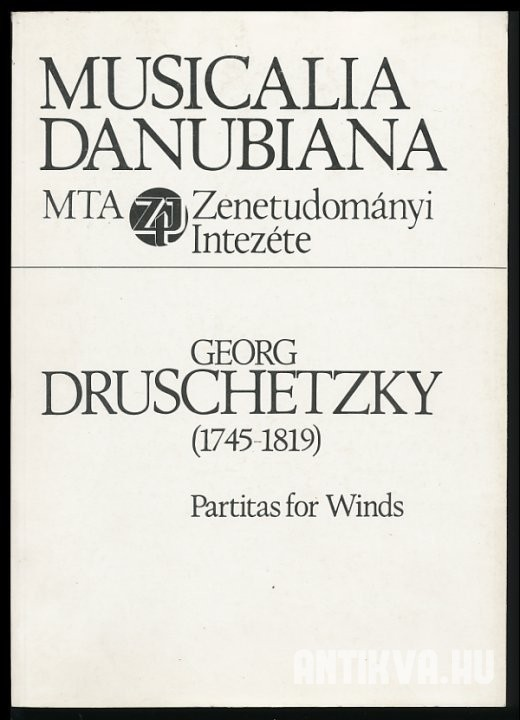 Georg Druschetzky (1745-1819) Partitas for Winds