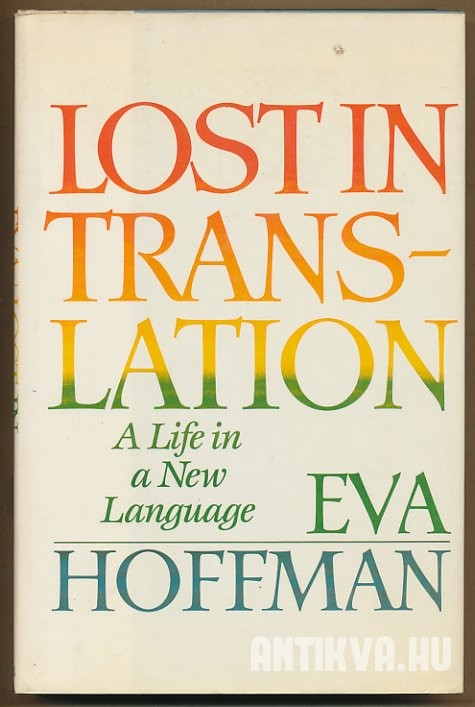 Lost in Translation. A Life in a New Language