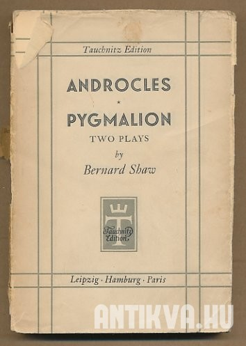 Androcles and the Lion; Pygmalion