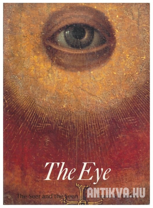 The Eye. The Seer and the Seen