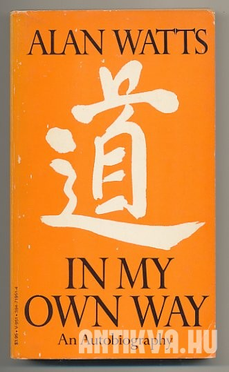 In my Own Way. An Autobiography 1915-1965