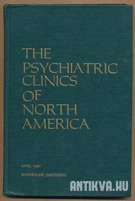 The Psychiatric Clinics of North America. Vol. 4/Number 1., April 1981