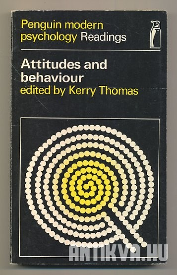 Attitudes and Behaviour. Selected Readings