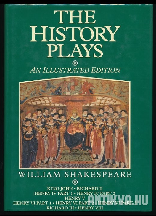 The History Plays: An Illustrated Edition
