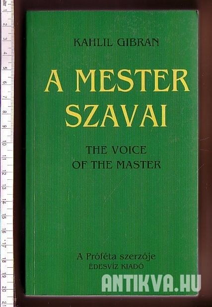 A mester szavai. The Voice of the Master