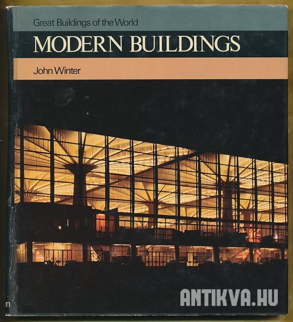 Great Buildings of the World. Modern Buildings