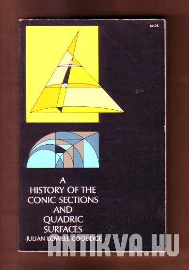History of the Conic Section and Quadric Surfaces