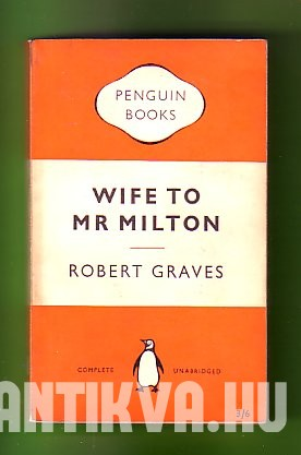 Wife to Mr. Milton. The story of Marie Powell