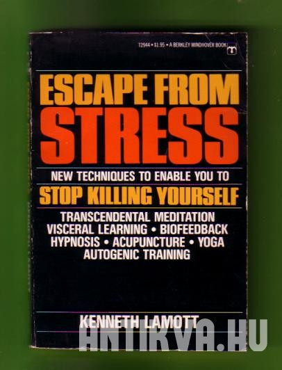 Escape from Stress